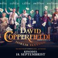 """Täna kinoekraanidele jõudev """"David Copperfieldi isiklik elulugu"""" ühendab superstaarist kirjaniku ja geeniusest režissööri"""