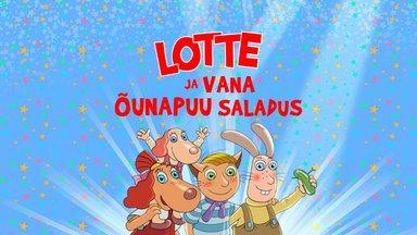 """Lotte tuleb taas! Koerapreili jõuab Saku suurhalli kogupereseiklusega """"Lotte ja vana õunapuu saladus"""". Piletitega tasub kiirustada!"""
